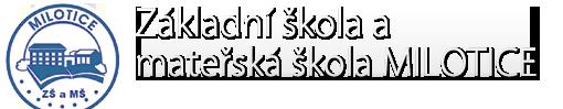Základní škola Milotice, okres Hodonín
